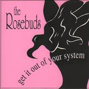 Click here for more info about 'The Rosebuds - Get It Out Of Your System'