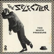 Click here for more info about 'The Selecter - Too Much Pressure'