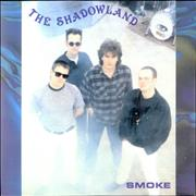 Click here for more info about 'The Shadowland - Smoke'