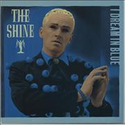 Click here for more info about 'The Shine - I Dream In Blue'