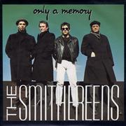 Click here for more info about 'The Smithereens - Only A Memory'