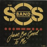 Click here for more info about 'The Sos Band - Just Be Good To Me'