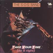 Click here for more info about 'The Sos Band - Take Your Time (Do It Right)'