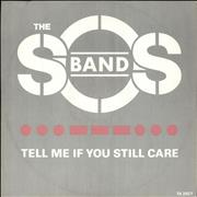 Click here for more info about 'The Sos Band - Tell Me If You Still Care'