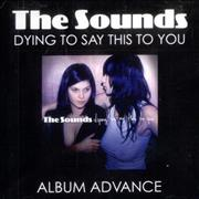 Click here for more info about 'The Sounds - Dying To Say This To You - 2nd Issue'