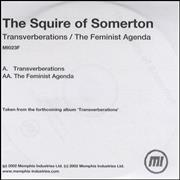 Click here for more info about 'The Squire Of Somerton - Transverberations/The Feminist Agenda'