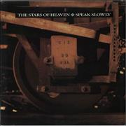 Click here for more info about 'The Stars Of Heaven - Speak Slowly'