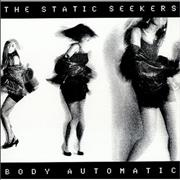 Click here for more info about 'The Static Seekers - Body Automatic'