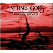Click here for more info about 'The Stone Gods - Don't Drink The Water'