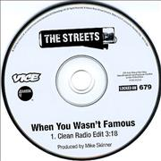 Click here for more info about 'The Streets - When You Wasn't Famous'