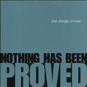 "The Strings Of Love Nothing Has Been Proved UK 12"" vinyl"