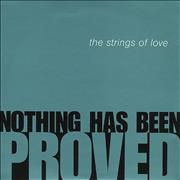 The Strings Of Love Nothing Has Been Proved UK CD single