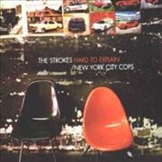Click here for more info about 'The Strokes - Hard To Explain/New York City Cops'