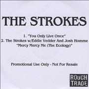 Click here for more info about 'The Strokes - You Only Live Once'