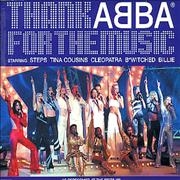 Click here for more info about 'The Super Troupers - Thank Abba For The Music'