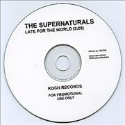 Click here for more info about 'The Supernaturals - Late For The World'