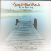 Click here for more info about 'The Supernaturals - Love Has Passed Away'