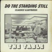 Click here for more info about 'The Table - Do The Standing Still (Classics Illustrated) - P/S'