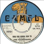 Click here for more info about 'The Techniques - Who You Gonna Run To'