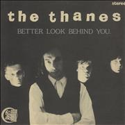 Click here for more info about 'The Thanes - Better Look Behind You'