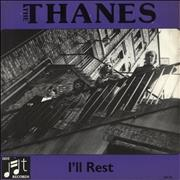 Click here for more info about 'The Thanes - I'll Rest'