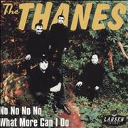 Click here for more info about 'The Thanes - No No No No'