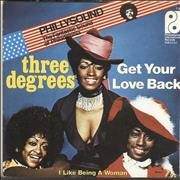 Click here for more info about 'The Three Degrees - Get Your Love Back'