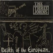"The Three Johns Death Of The European UK 12"" vinyl"