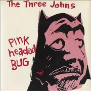 "The Three Johns Pink Headed Bug UK 7"" vinyl"