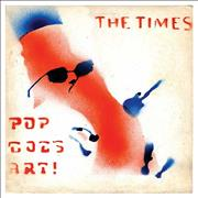 Click here for more info about 'The Times - Pop Goes Art!'