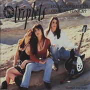 The Triplets You Don't Have To Go Home Tonight UK CD single