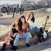 """The Triplets You Don't Have To Go Home Tonight UK 12"""" vinyl"""