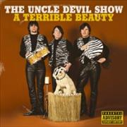 Click here for more info about 'The Uncle Devil Show - A Terrible Beauty'
