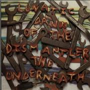 Click here for more info about 'The Underneath - Lunatic Dawn Of The Dismantler'