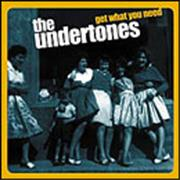 Click here for more info about 'The Undertones - Get What You Need'