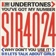 Click here for more info about 'The Undertones - You've Got My Number (Why Don't You Use It)'