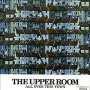 Click here for more info about 'The Upper Room - All Over This Town'