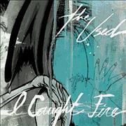 Click here for more info about 'The Used - I Caught Fire'