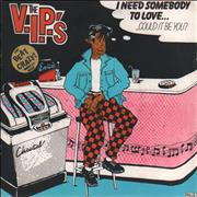 Click here for more info about 'The V.I.P.'s - Need Somebody To Love...'