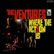 Click here for more info about 'The Ventures - Where The Action Is'