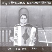 Click here for more info about 'The Veronica Cartwrights - We Believe Amy F. EP'