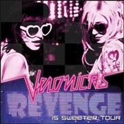 Click here for more info about 'The Veronicas - Revenge Is Sweeter Tour'