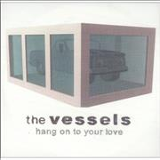 Click here for more info about 'The Vessels - Hang On To Your Love Remix'
