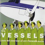 Click here for more info about 'The Vessels - Look For Me In Any Crowded Room'