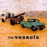 Click here for more info about 'The Vessels - Vessels'