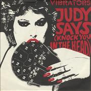 Click here for more info about 'The Vibrators - Judy Says [Knock You In The Head]'