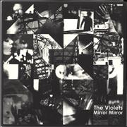 Click here for more info about 'The Violets - Mirror Mirror'