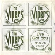 Click here for more info about 'The Vipers (70s) - I've Got You'