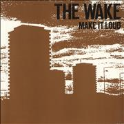 Click here for more info about 'The Wake (80s) - Make It Loud'