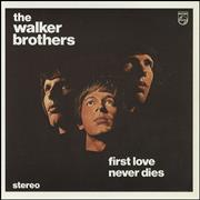 Click here for more info about 'The Walker Brothers - First Love Never Dies'